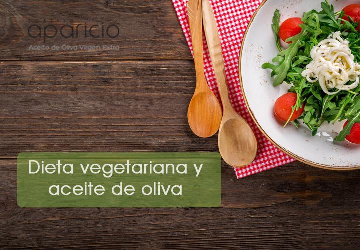 Dieta vegetariana y aceite de oliva