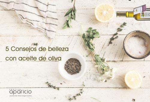 5 Consejos de belleza con aceite de oliva